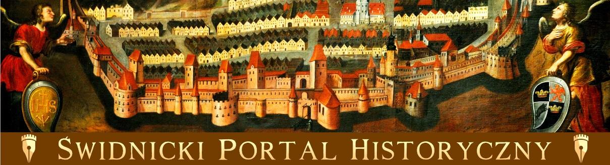 ŚWIDNICKI PORTAL HISTORYCZNY